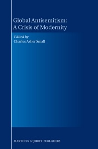 Global Antisemitism: A Crisis of Modernity