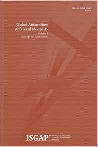 Global Antisemitism: A Crisis of Modernity Volume I: Conceptual Approaches