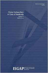 Global Antisemitism: A Crisis of Modernity Volume V: Reflections
