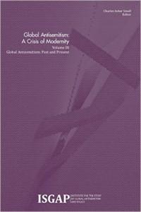 Volume III: Global Antisemitism: Past and Present