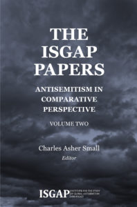 The ISGAP Papers: Antisemitism In Comparative Perspective – Volume Two by Charles Asher Small